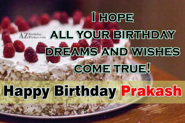 Happy Birthday Prakash - AZBirthdayWishes.com
