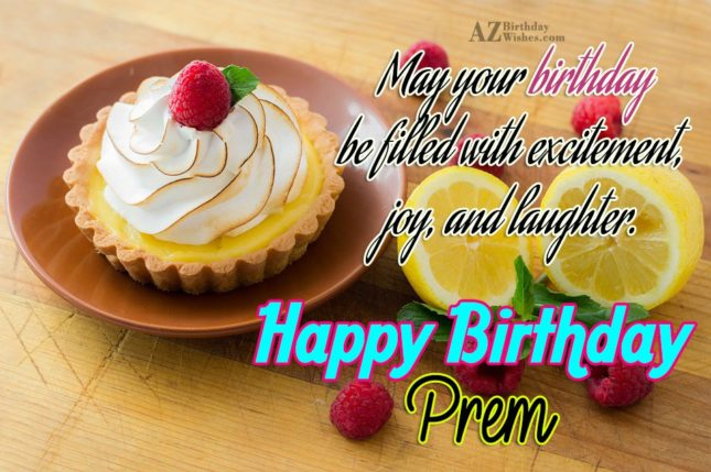 Happy Birthday Prem - AZBirthdayWishes.com