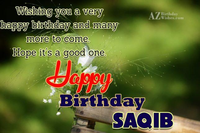 Happy Birthday Saqib - AZBirthdayWishes.com