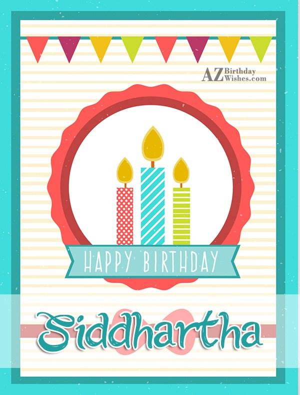 Happy Birthday Siddhartha - AZBirthdayWishes.com