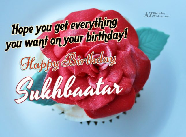 Happy Birthday Sukhbaatar - AZBirthdayWishes.com