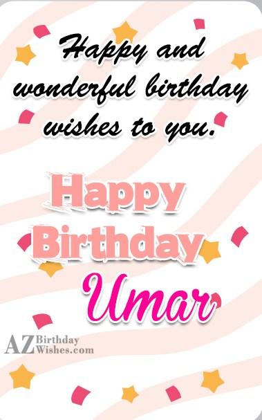 Happy Birthday Umar - AZBirthdayWishes.com