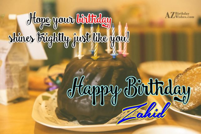 Happy Birthday Zahid - AZBirthdayWishes.com