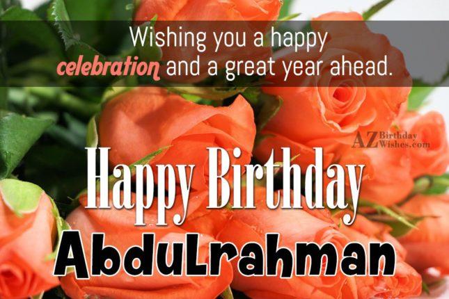 Happy Birthday Abdulrahman - AZBirthdayWishes.com