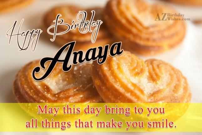 Happy Birthday Anaya - AZBirthdayWishes.com