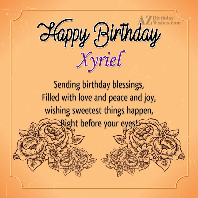 Happy Birthday Xyriel - AZBirthdayWishes.com