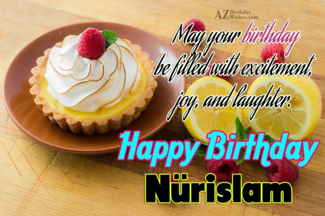 Happy Birthday Nurislam - AZBirthdayWishes.com