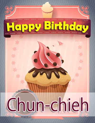 Happy Birthday Chun-chieh / 俊傑 - AZBirthdayWishes.com