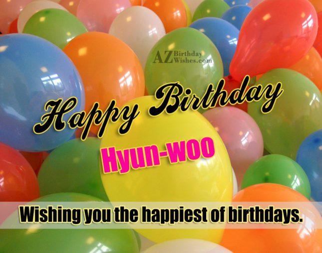 Happy Birthday Hyun-woo / 현우 - AZBirthdayWishes.com