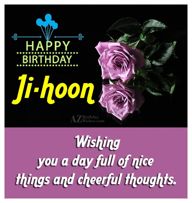 Happy Birthday Ji-hoon / 지훈 - AZBirthdayWishes.com