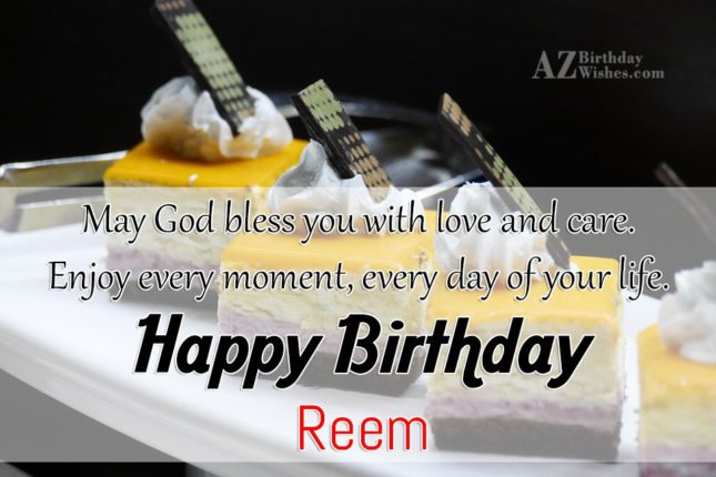 Happy Birthday Reem - AZBirthdayWishes.com