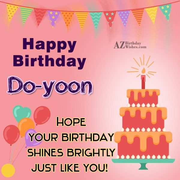 Happy Birthday Do-yoon / 도윤 - AZBirthdayWishes.com