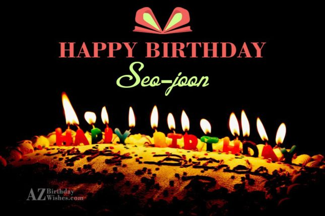 Happy Birthday Seo-Joon / 서준 - AZBirthdayWishes.com