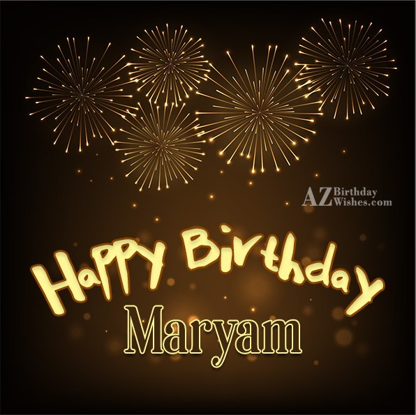 Happy Birthday Maryam