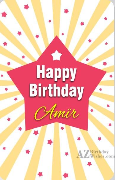 Happy Birthday Wishes For Friend Happy Birthday Amir