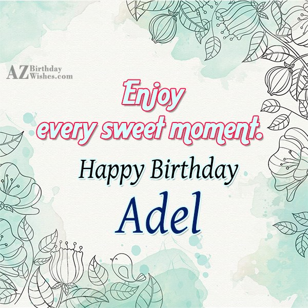 Happy Birthday Adel - AZBirthdayWishes.com