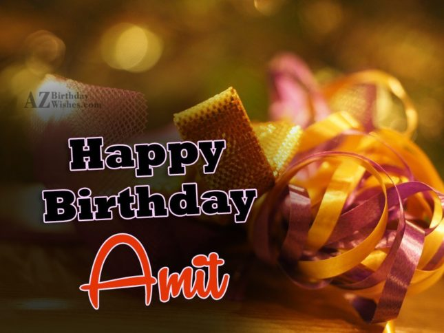 Happy Birthday Amit - AZBirthdayWishes.com