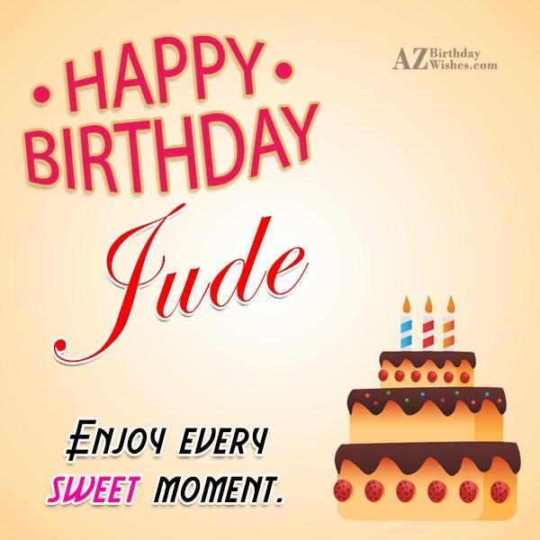 Happy Birthday Jude - AZBirthdayWishes.com