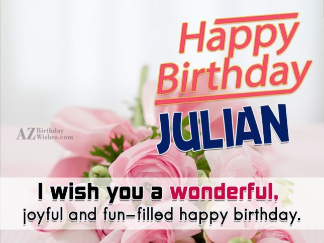 Happy Birthday Julian - AZBirthdayWishes.com
