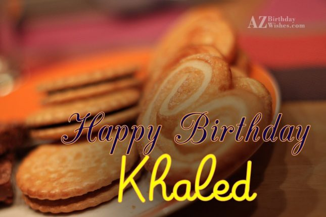Happy Birthday Khaled - AZBirthdayWishes.com