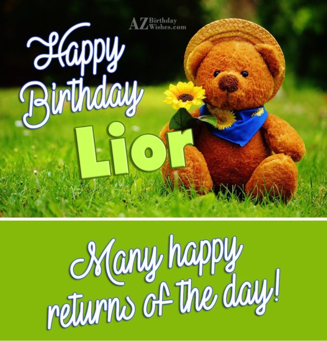 Happy Birthday Lior - AZBirthdayWishes.com