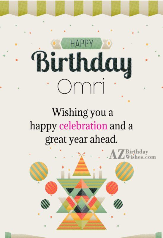 Happy Birthday Omri - AZBirthdayWishes.com