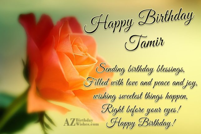 Happy Birthday Tamir - AZBirthdayWishes.com