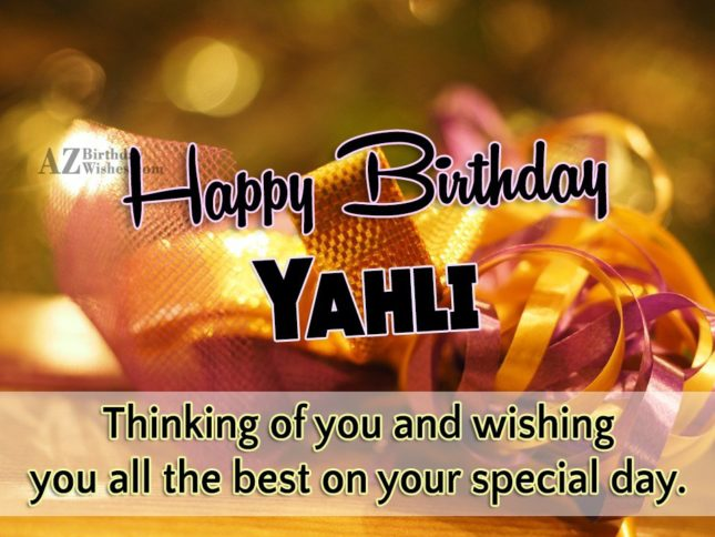 Happy Birthday Yahli - AZBirthdayWishes.com
