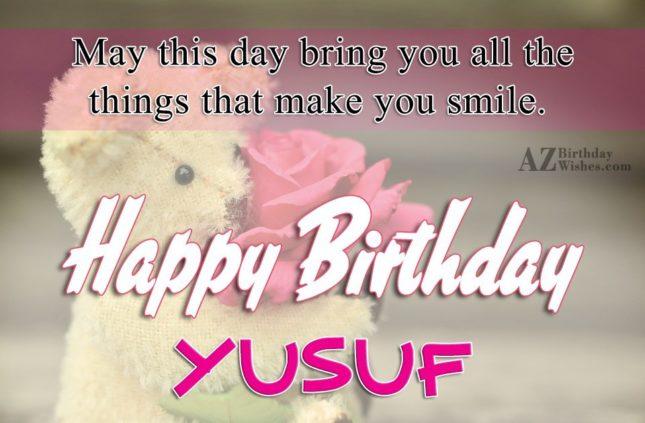 Happy Birthday Yusuf - AZBirthdayWishes.com