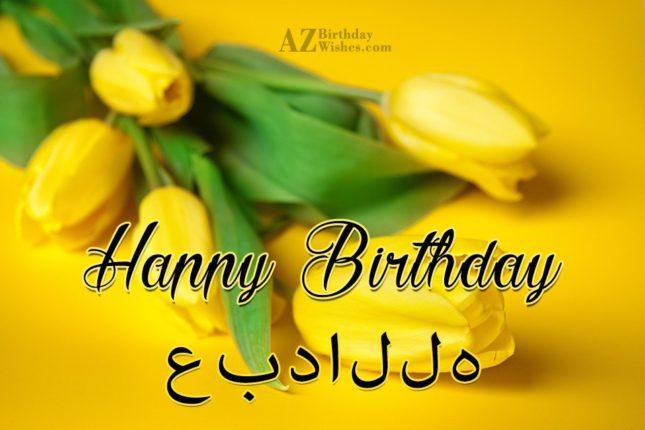 Happy Birthday Abdullah - AZBirthdayWishes.com