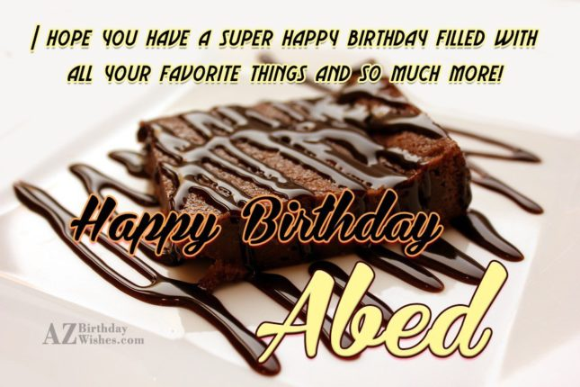 Happy Birthday Abed - AZBirthdayWishes.com