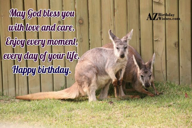 May god bless you with love and care - AZBirthdayWishes.com