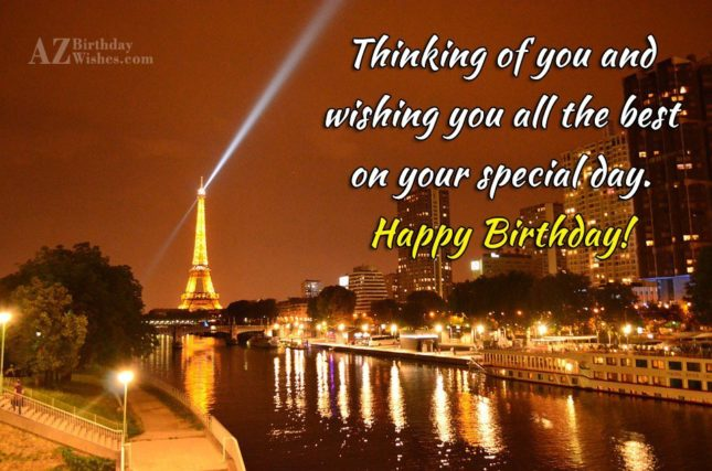 Thinking of you and  wishing you all the best - AZBirthdayWishes.com