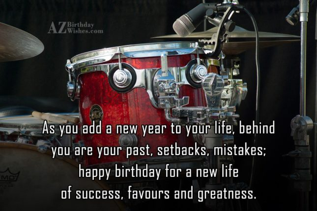 As you add a new year to your life - AZBirthdayWishes.com