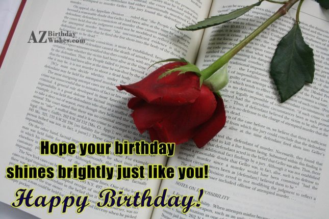 Hope your birthday shines brightly - AZBirthdayWishes.com