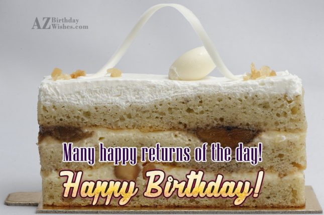 Many happy returns of the day - AZBirthdayWishes.com