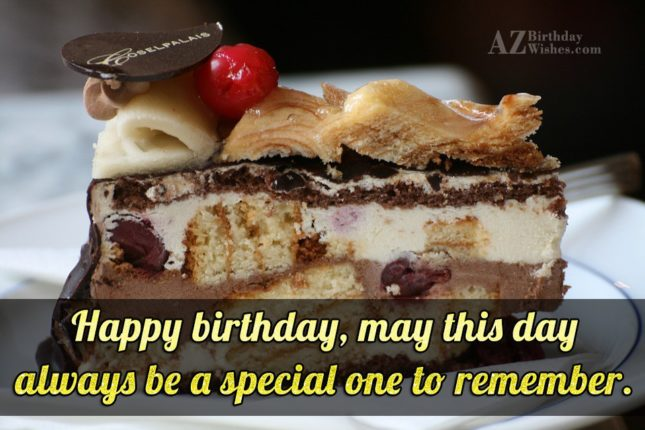 May this day always be a  special one - AZBirthdayWishes.com