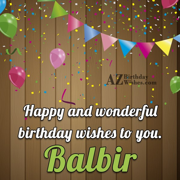 Happy Birthday Balbir - AZBirthdayWishes.com