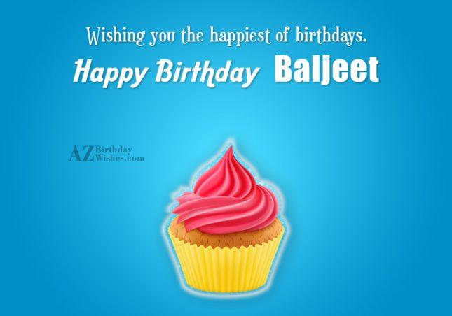 Happy Birthday Baljeet - AZBirthdayWishes.com