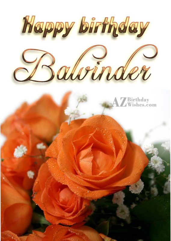 Happy Birthday Balvinder - AZBirthdayWishes.com
