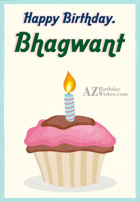 Happy Birthday Bhagwant - AZBirthdayWishes.com