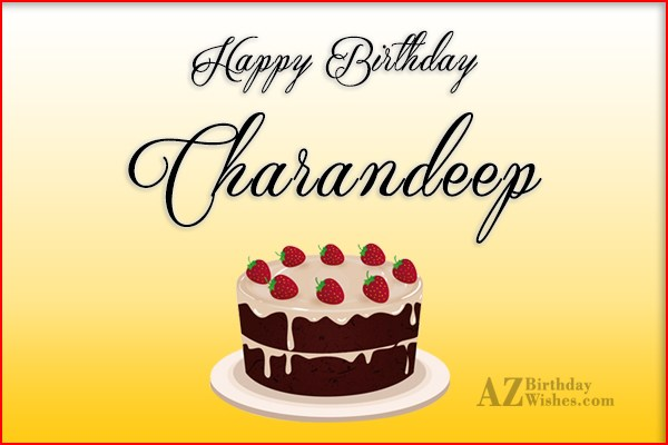 Happy Birthday Charandeep - AZBirthdayWishes.com