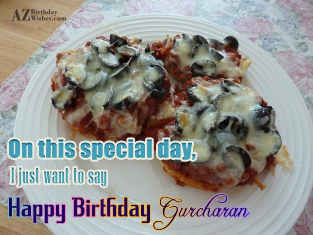 Happy Birthday Gurcharan - AZBirthdayWishes.com