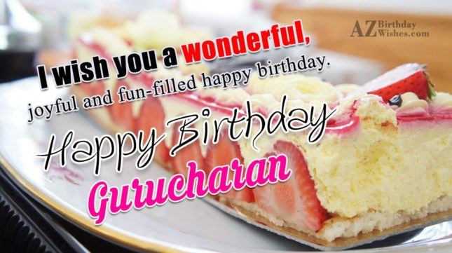 Happy Birthday Gurucharan - AZBirthdayWishes.com