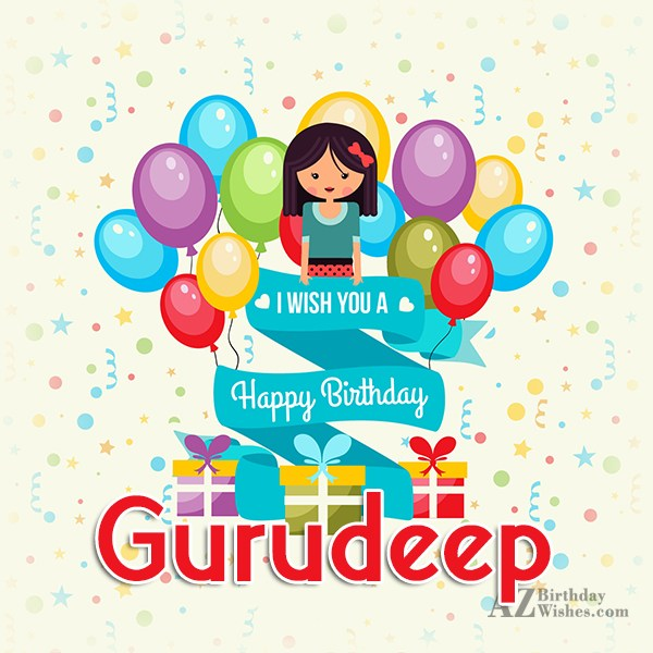 Happy Birthday Gurudeep - AZBirthdayWishes.com