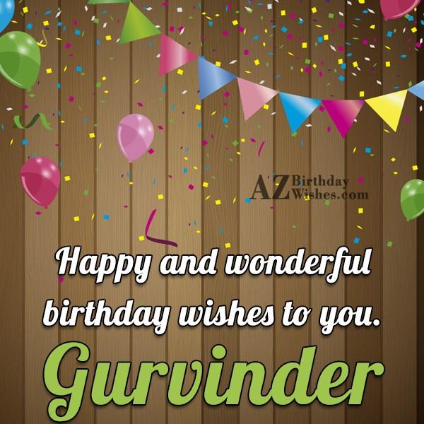 Happy Birthday Gurvinder - AZBirthdayWishes.com