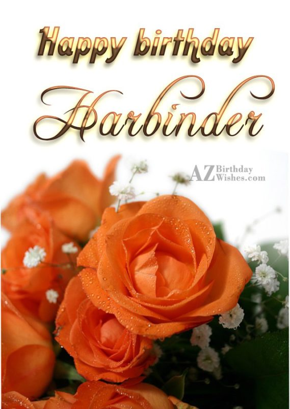 Happy Birthday Harbinder - AZBirthdayWishes.com