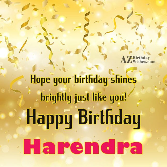 Happy Birthday Harendra - AZBirthdayWishes.com