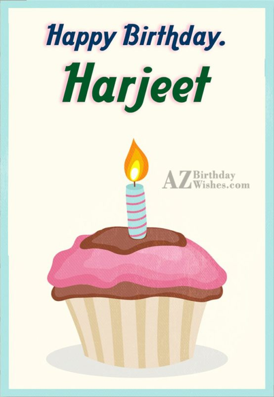 Happy Birthday Harjeet - AZBirthdayWishes.com
