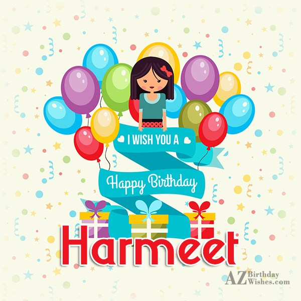 Happy Birthday Harmeet - AZBirthdayWishes.com